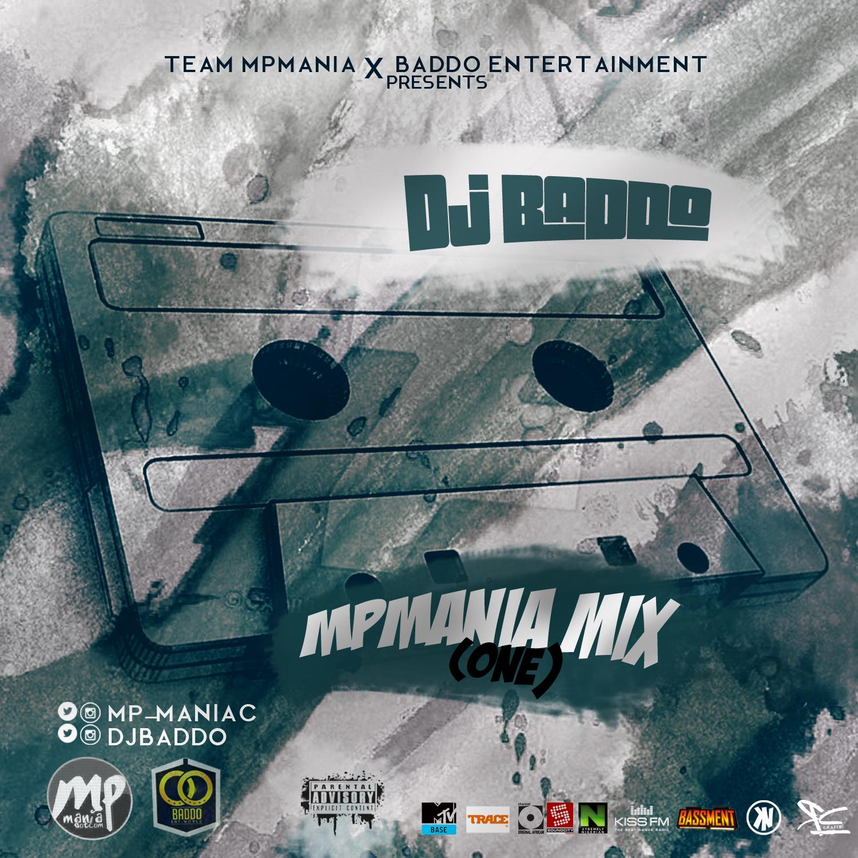 mpmania%20mix%202 Mixtape: Dj Baddo - MPmania Mix One |[@mp_maniac @djbaddo]
