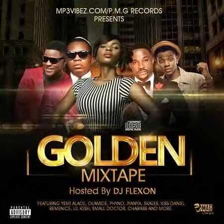 Download MP3: DJ Flexon [@am_djflexon) - Golden Mixtape VOL 1
