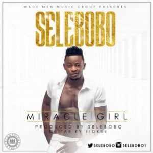 Download MP3: Selebobo - Miracle Girl