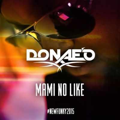 Download MP3: Donae'o - Mami No Like ft  Ice Prince x DJ Spinall