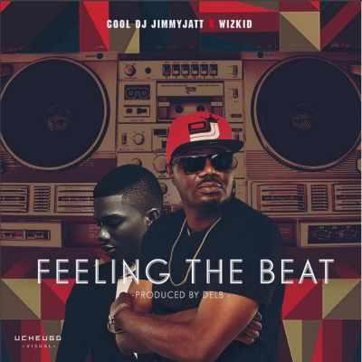 Download MP3: DJ Jimmy Jatt – Feeling The Beat ft  Wizkid