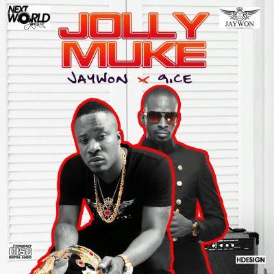 Download MP3 Jaywon - Jolly Muke ft. 9ice - Artwork