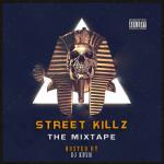 Download MP3: DJ Kush - Street Killz (Tha Mixtape) |[]