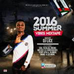 MIXTAPE: DJ Lice – 2016 Summer Vibes Mix (@deejaylice)