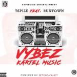 MP3: TSpize - Vybz Kartel Music ft. Runtown  [@official_tspize]