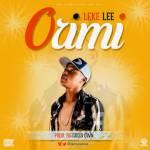 Music: Leke Lee - Orimi (Prod. God's Own)   @Iamlekelee