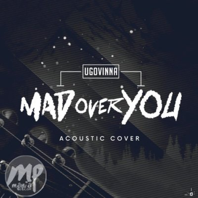 MP3: Ugovinna - Mad Over You (Acoustic Cover) |