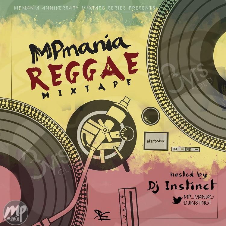 download-dj-instinct-mpmania-reggae-mixtape-mp_maniac-djinstinct Download: Dj Instinct - MPmania Reggae Mixtape | @mp_maniac @djinstinct