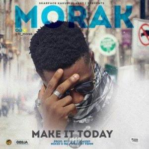 IMG_20170416_122040-300x300 MUSIC: Morak ( @lil_morak ) - Make It Today
