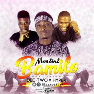 M-300x300 MP3: Mostint – Bamilo Ft. Dee Two & Hyper