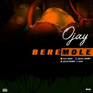 wp-1504197133950-300x300-1 MP3: Ojay – Beremole