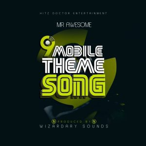 9mobile-300x300 Mr Awesome - 9mobile Theme Song