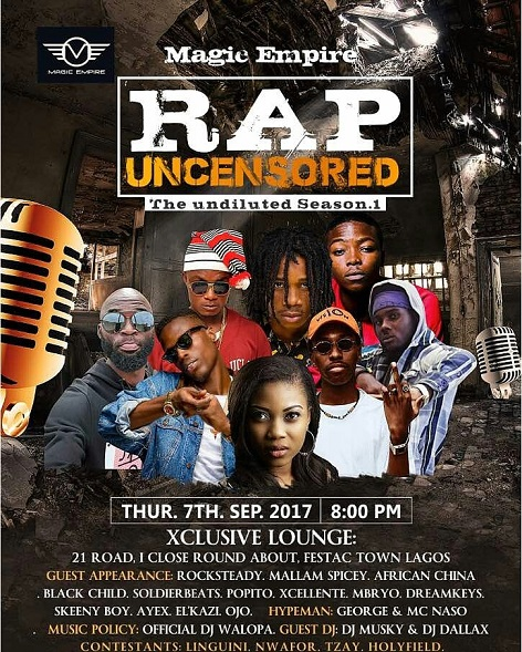 """Festac-Town Comes Alive This Summer As Magic Empire Throws The Biggest Rap Battle In Town """"Rap Uncensored Season1"""
