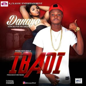 IMG1-300x300-1 MP3: Danayo - Ibadi (Prod By BrayneZee)