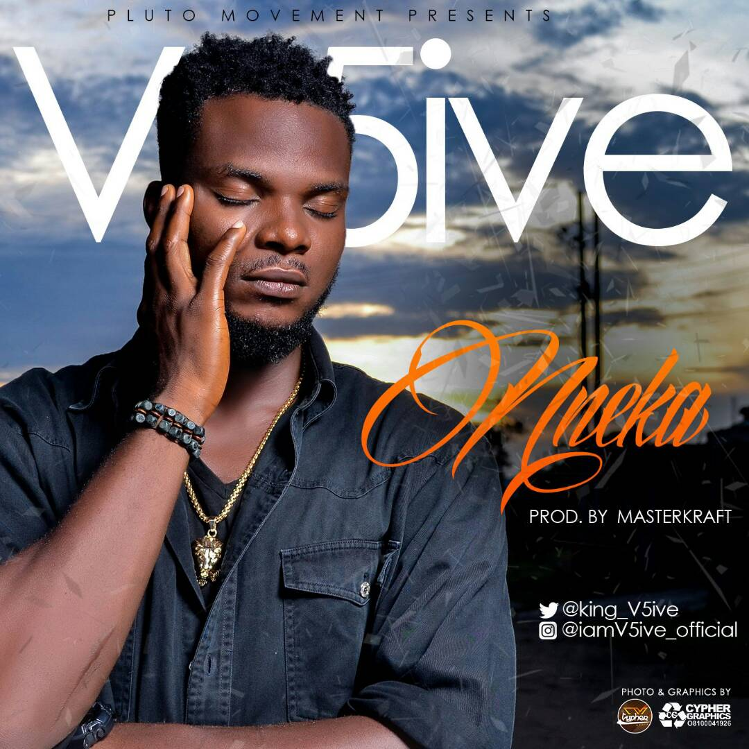 img-20170907-wa0009 Mp3: V5ive - Nneka (Prod. By Masterkraft) | @King_V5ive
