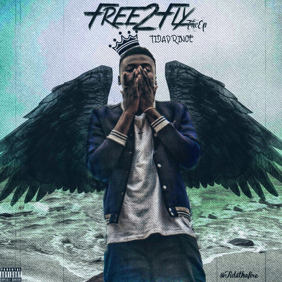 Tidaprince – Free To Fly [EP] | @Tidathafire