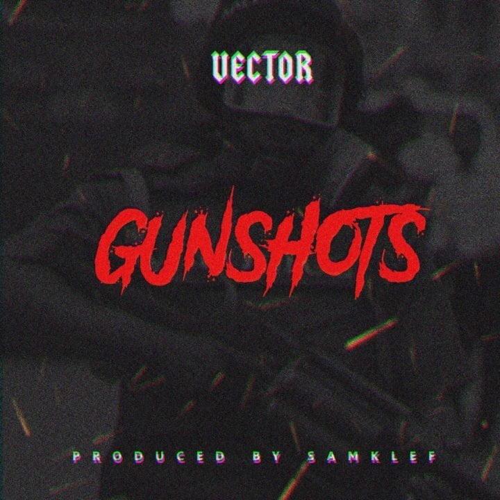 dqrqgiuwsaadceh-720x7205453325 [Banger] Vector - Gunshots