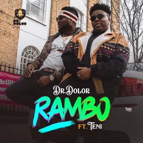 (Music) Dr. Dolor x Teni - Rambo