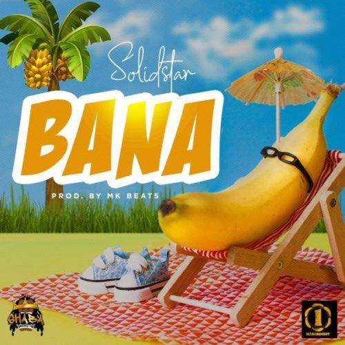 (Music) Solidstar - Bana