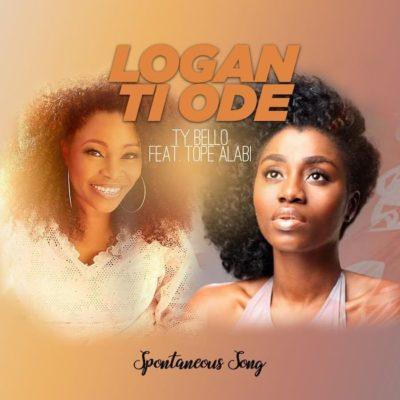 Download Mp3) Tope Alabi - Logan Ti Ode (ft  TY Bello x George)