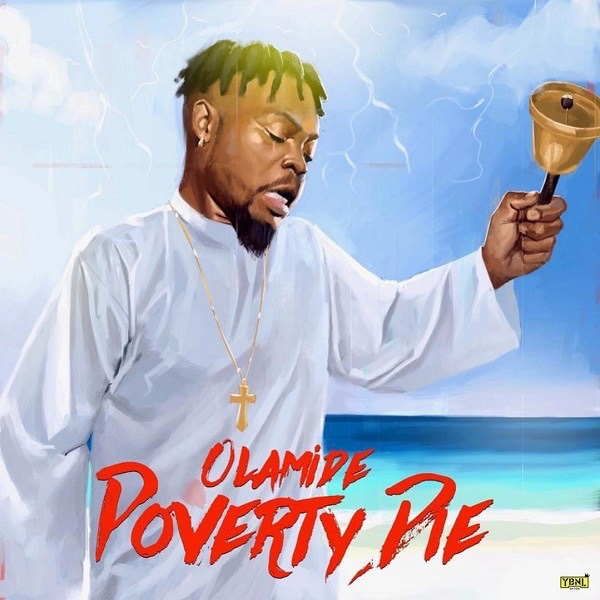 Download Mp3) Olamide - Poverty Die
