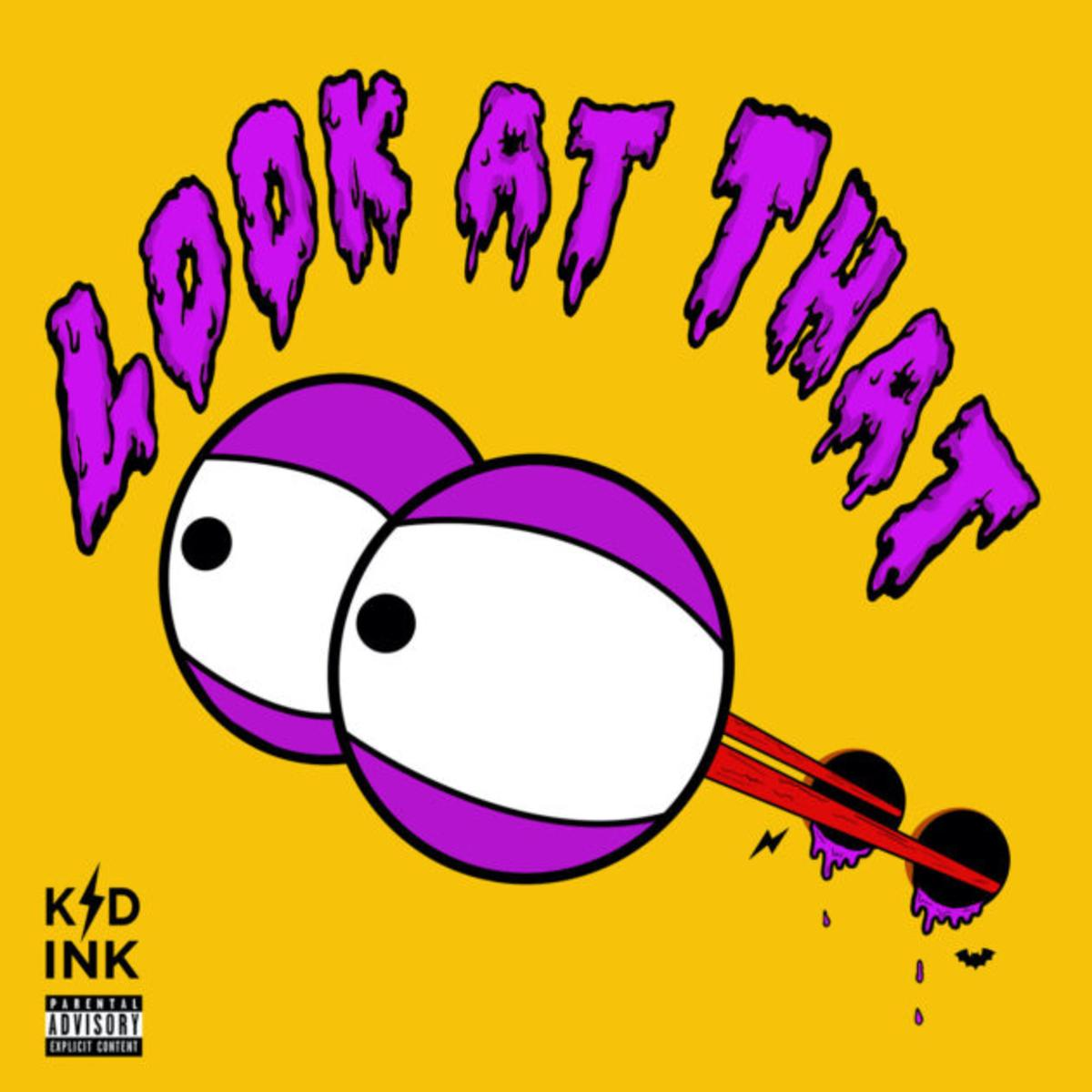 Kid Ink Look At That Audio Lyrics Download Mp3 Music Lyrics