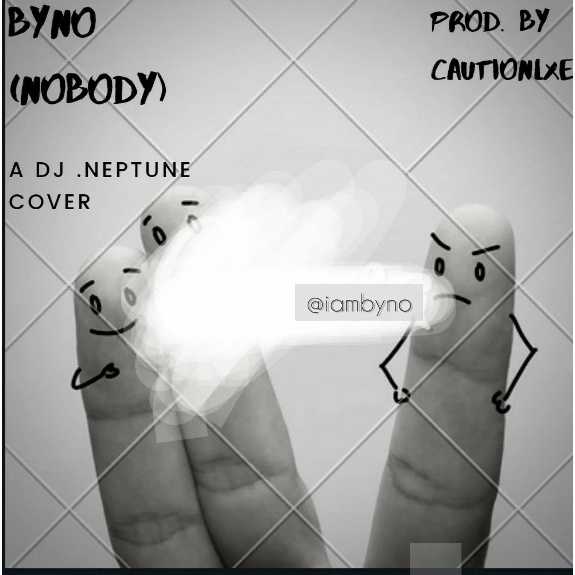 Byno Nobody A Dj Neptune Refix Audio Download Mp3 Music Woo yeah, yeah, yeah, yeah, yeah woo yo, yo! byno nobody a dj neptune refix