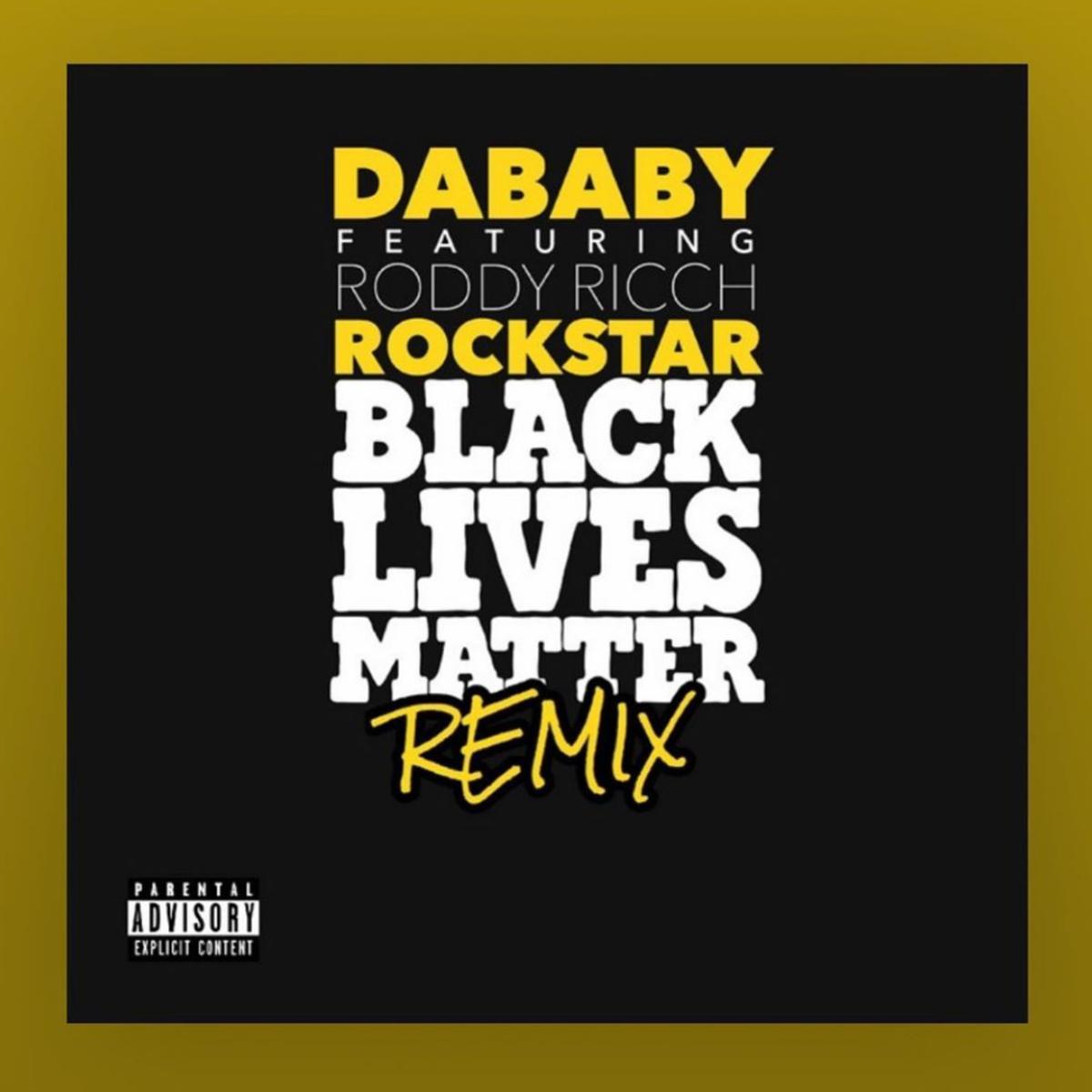 Dababy Rockstar Blm Remix Ft Roddy Ricch Audio Lyrics Download Mp3 Music Lyrics