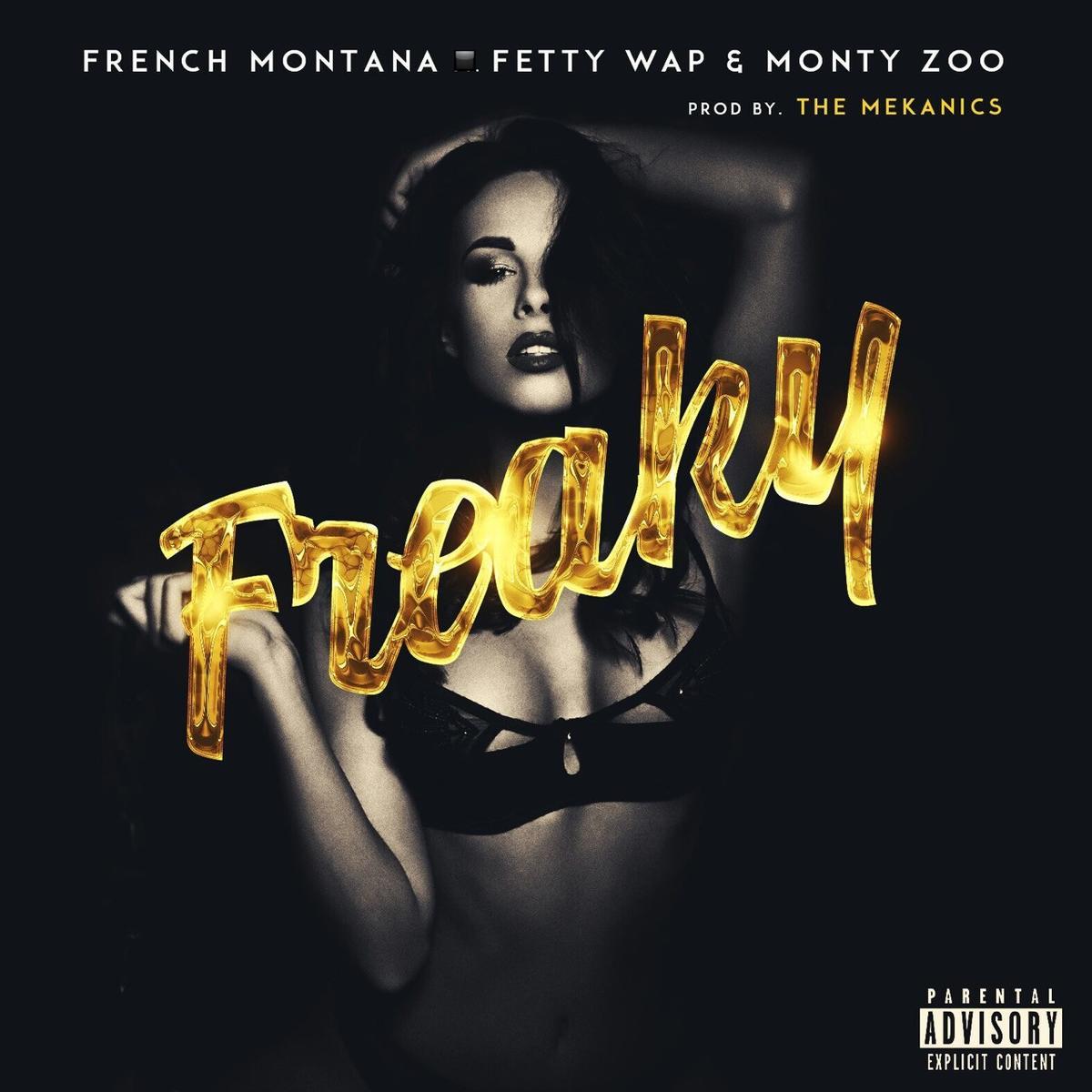 French Montana Fetty Wap Freaky Ft Monty Audio Lyrics Video Download Mp3 Music Lyrics Music Video