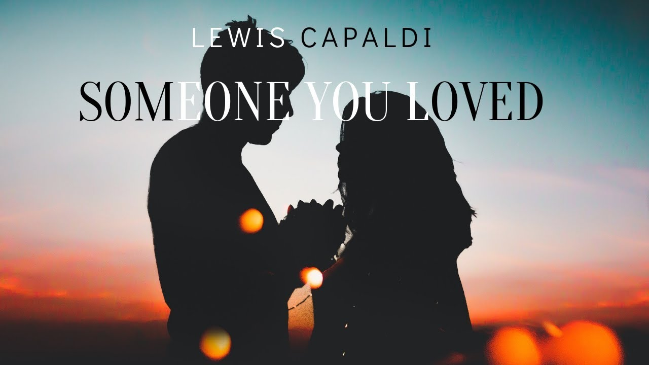 lewis capaldi someone you loved free mp3 download