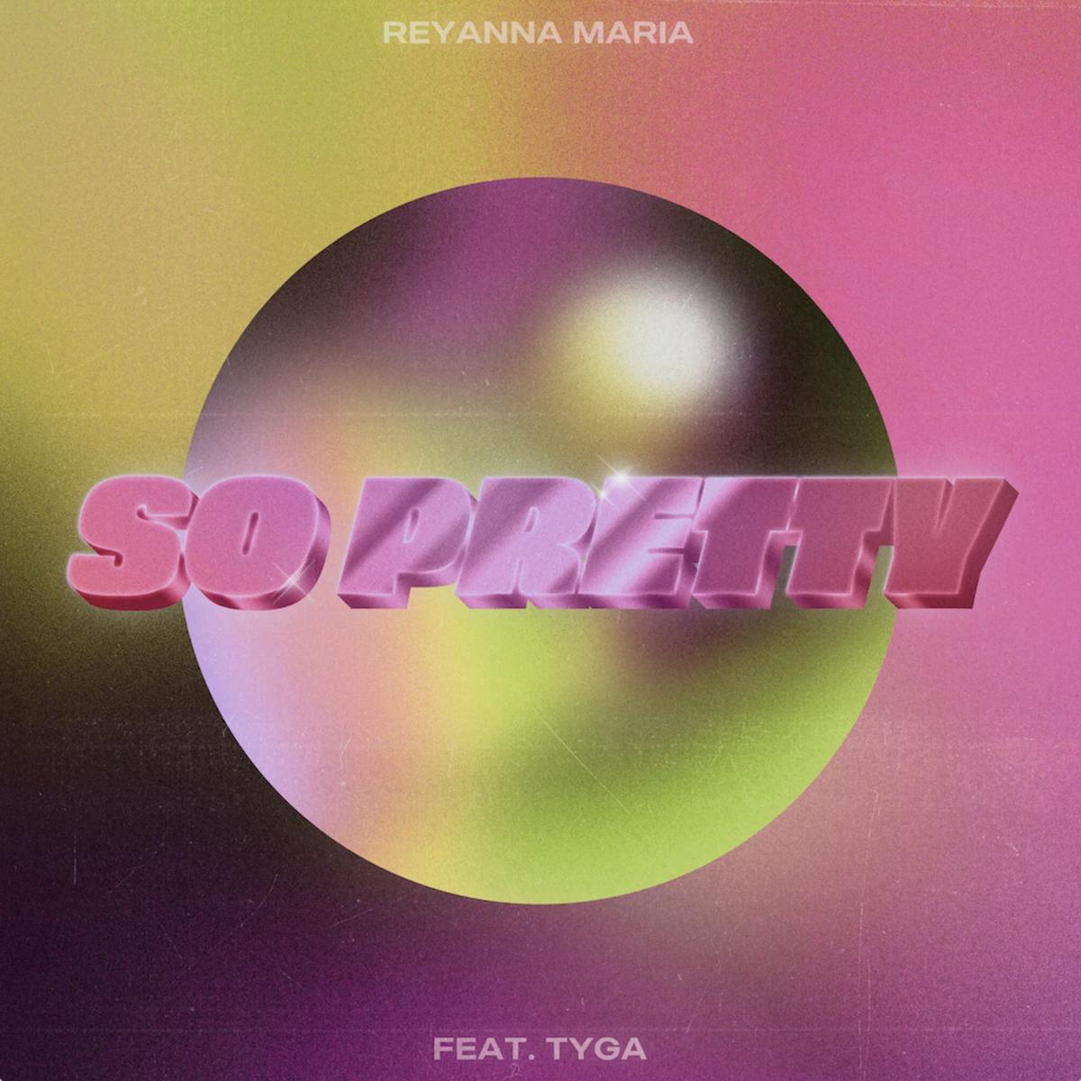 Reyanna Maria So Pretty (remix)
