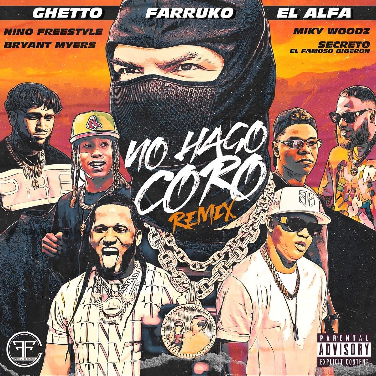 Farruko, Ghetto & El Alfa No Hago Coro (remix)